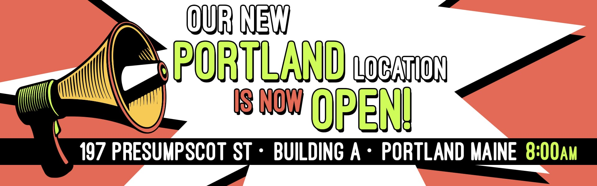 New Portland Store Location Open Now!